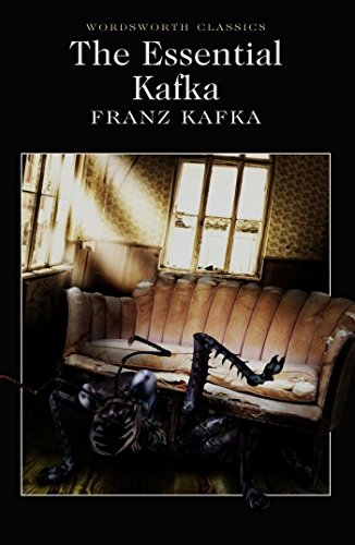 the-essential-kafka-the-castle-the-trial-metamorphosis-and-other-stories-wordsworth-classics
