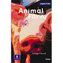 Animal Farm: Full text edition (Longman Readers)