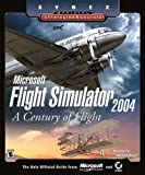 Microsoft Flight Simulator 2004 - A Century of Flight: Official Strategies & Secrets 1st edition by Radcliffe, Doug (2003) Paperback - Sybex