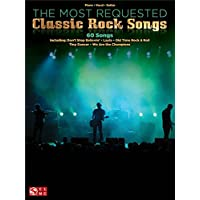 The Most Requested Classic Rock Songs. Partituras para Piano, Voz y Guitarra