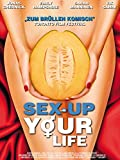 Sex-Up Your Life [dt./OV]