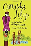 Consider Lily by Anne Dayton (2006-06-06)