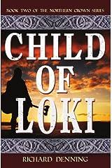 Child of Loki (Northern Crown Book 2) Kindle Edition