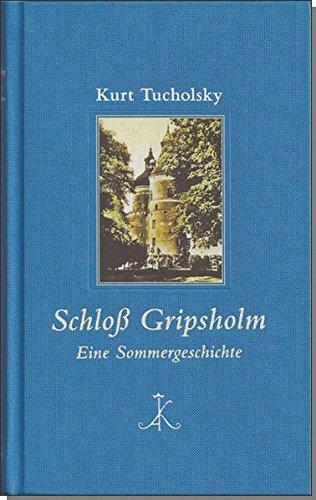 Schloß Gripsholm: Eine Sommergeschichte (Erlesenes Lesen)