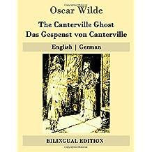 The Canterville Ghost / Das Gespenst von Canterville: English | German