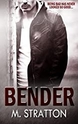Bender by M. Stratton (2015-01-05)