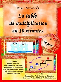 La table de multiplication  en 10 minutes + le jeu (French Edition) von [Sarnowska, Anna]