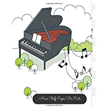 Music Staff Paper For Kids: Piano Large, Empty Staff, Manuscript Sheets Notation Paper For Composing For Musicians, Students, Songwriting. Book Notebook Journal 100 Pages  8.5x11