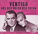 Vertigo – aus dem Reich der Toten: Jens Wawrczeck liest – verfilmt von Hitchcock