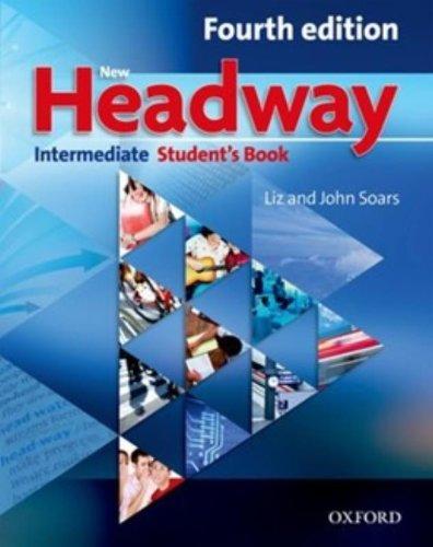New Headway 4th Edition Intermediate. Student's Book (New Headway Fourth Edition) por Liz Soars