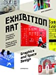 Exhibition art : Graphics and space d...