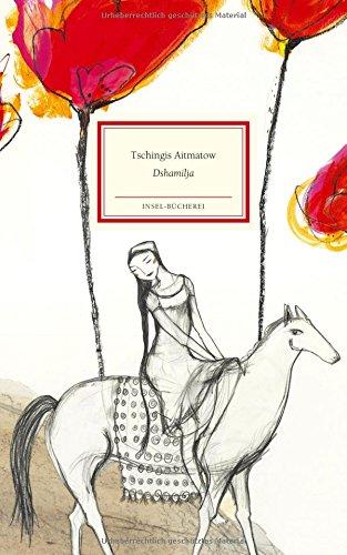 Buchseite und Rezensionen zu 'Dshamilja (Insel-Bücherei)' von Tschingis Aitmatow