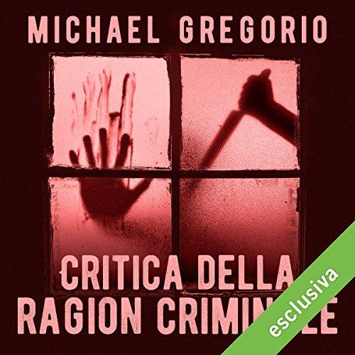 Critica della ragion criminale (Hanno Stiffeniis 1)  Audiolibri