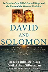David and Solomon: In Search of the Bible's Sacred Kings and the Roots of the Western Tradition by Israel Finkelstein (2007-04-03)