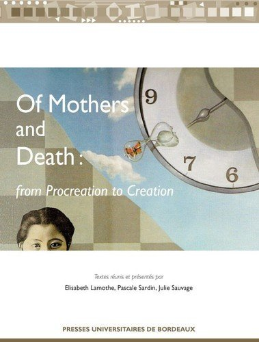 Of Mothers and Death : From Procreation ...