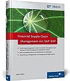 Financial Supply Chain Management mit SAP ERP (SAP PRESS)