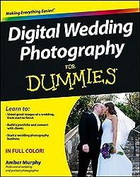 Digital Wedding Photography For Dummies(R)