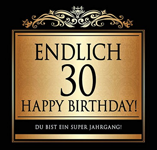 Udo Schmidt Aufkleber Flaschenetikett Etikett Endlich 30 Geburtstag gold elegant - Flasche Sekt Glas