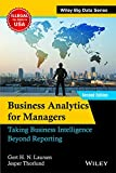 Business Analytics For Managers:Taking Business Intelligence Beyond Reporting 2Nd Edition