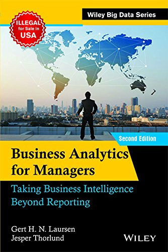 Business Analytics for Managers, 2ed: Taking Business Intelligence Beyond Reporting