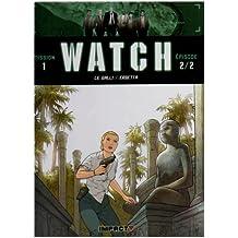 Watch, Tome 2 : Enfants tigres