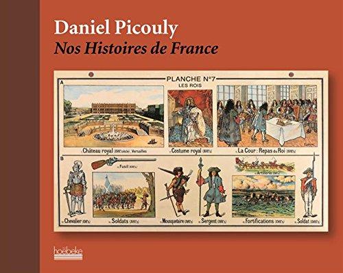 Nos Histoires de France par Daniel Picouly