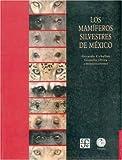 Mamiferos Silvestres De Mexico/ Wild Mammals of Mexico