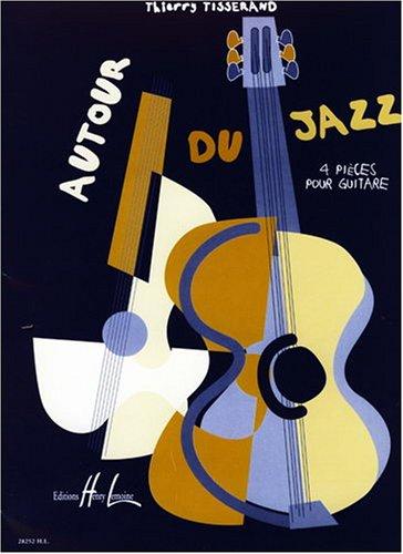 Autour du jazz par Thierry Tisserand