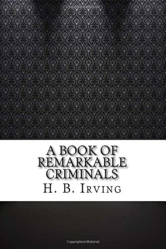 a-book-of-remarkable-criminals