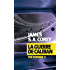 La Guerre de Caliban: The Expanse 2
