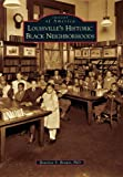 Front cover for the book Louisville's Historic Black Neighborhoods by Beatrice S Brown
