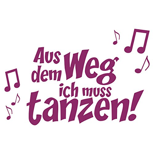 WANDKINGS Wandtattoo – Aus dem Weg ich muss tanzen! – Wähle aus 5 Größen & 35 Farben