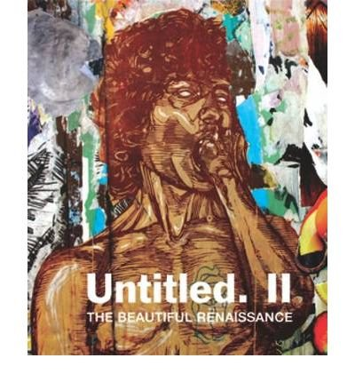 [(Untitled 2: The Beautiful Renaissance)] [ Compiled by Gary Shove ] [January, 2010]