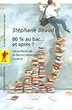 80% au bac... et après ? (POCHES SCIENCES) (French Edition)