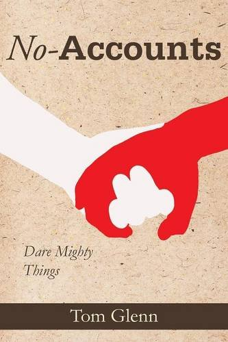 No-Accounts: Dare Mighty Things