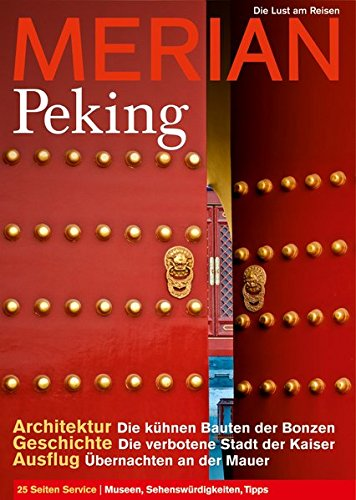 MERIAN Peking (MERIAN Hefte)