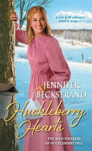 Huckleberry Hearts The Matchmakers Of Huckleberry Hill