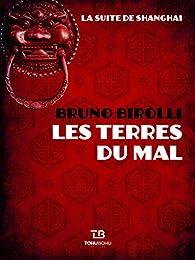 Les Terres du mal par Bruno Birolli
