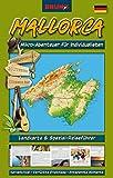 BRUNO Mallorca Landkarte und Reiseführer: Mikro-Abenteuer für Individualisten: Insider-Tipps, alternative Highlights, aktuelle Infos (BRUNO Themenkarten) - Sternberg Christiane