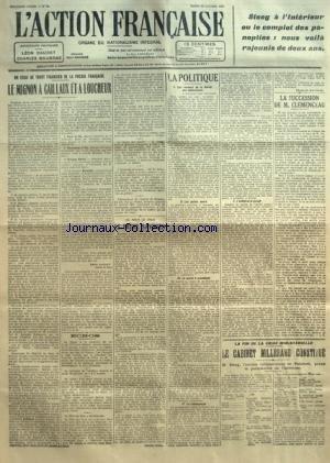 ACTION FRANCAISE (L') [No 20] du 20/01/1920 - STEEG A L'INTERIEUR OU LE COMPLOT DES PANOPLIES - NOUS VOILA RAJEUNIS DE DEUX ANS - UN ESSAI DE TRUST FINANCIER DE LA PRESSE FRANCAISE - LE MIGNON A CAILLAUX ET A LOUCHEUR PAR LEON DAUDET - AU JOUR LE JOUR - LE FRERE SAVINIEN PAR ANTOINE LENTRA - LA POLITIQUE - LES REVENUS DE LA SARRE AUX COMBATTANTS - LES POINTS NOIRS - LE MORAL A CONSTITUER - LA RECOMPENSE - L'UTILITE ET LE DEVOIR PAR CHARLES MAURRAS - LA SUCCESSION DE M. CLEMENCEAU PAR J. B. - LA