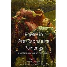 Poetry in Pre-Raphaelite Paintings: Transcending Boundaries