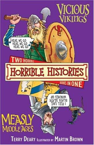 Vicious Vikings ; Measly Middle Ages