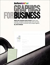 Before and After Graphics for Business by John McWade (2005-04-17)