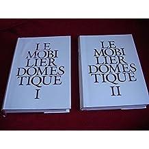 Le Mobilier Domestique : Vocabulaire Typologique (Principes d'analyse scientifique) - 2 Volumes