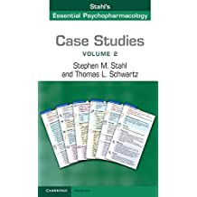 Case Studies: Stahl's Essential Psychopharmacology: Volume 2 (English Edition)