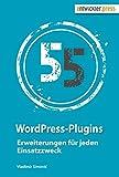 55 WordPress-Plugins. Erweiterungen für jeden Einsatzzweck