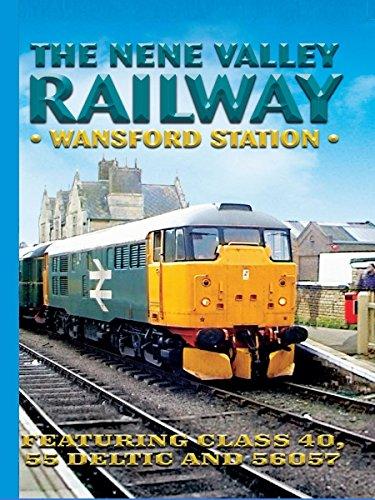 The Nene Valley Railway - Wansford Station [OV] -