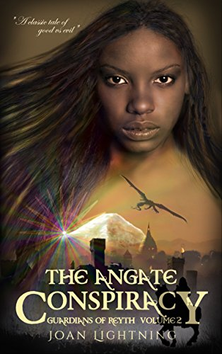The Angate Conspiracy: Guardians of Reyth. Volume 2