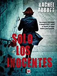 Solo los inocentes (Mistery Plus) (Spanish Edition)