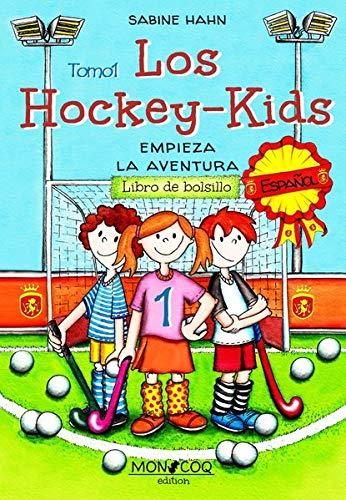 Los Hockey-Kids: Empieza la aventura